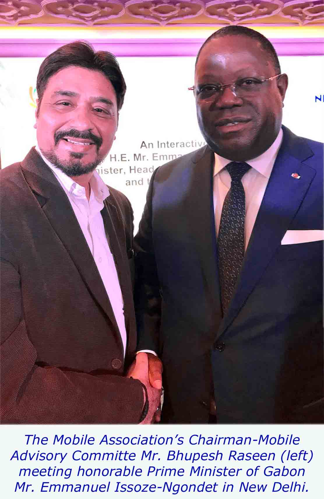 TMA News of The Mobile Association Meeting with the Honorable Prime Minister of Gabon Mr. Emmaneul Issoze–Ngondet at New Delhi